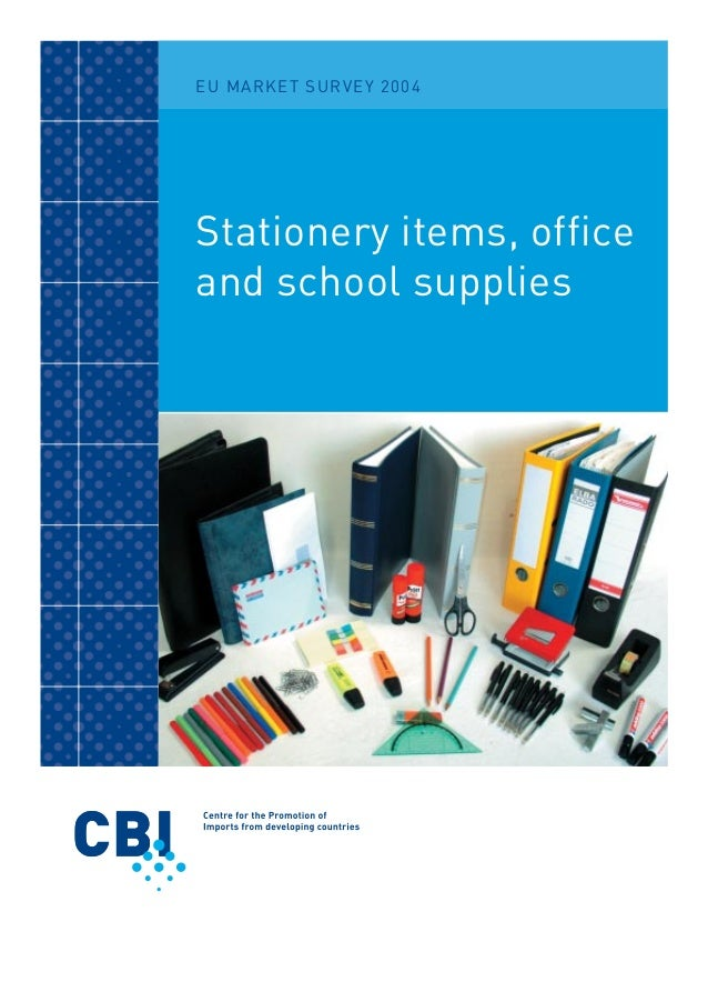 EU MARKET SURVEY 2004Stationery items, officeand school supplies