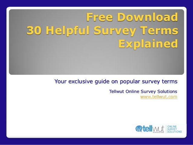 Free Download 30 Helpful Survey Terms Explained  Your exclusive guide on popular survey terms Tellwut Online Survey Soluti...