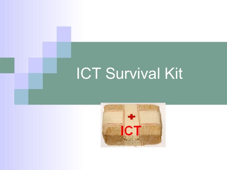 ICT Survival Kit