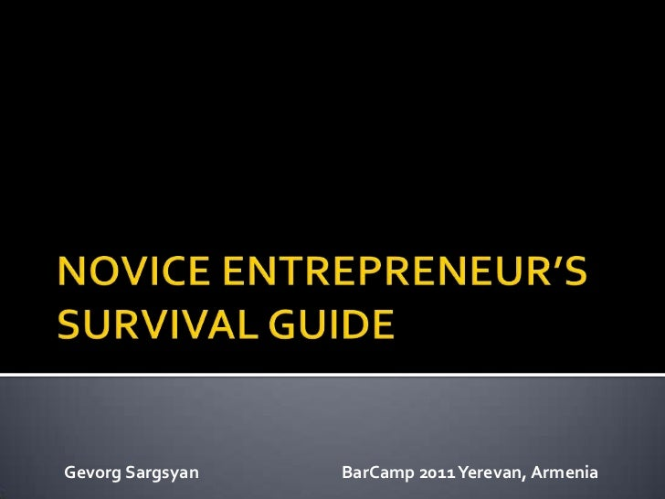 Novice Entrepreneur's Survival Guide