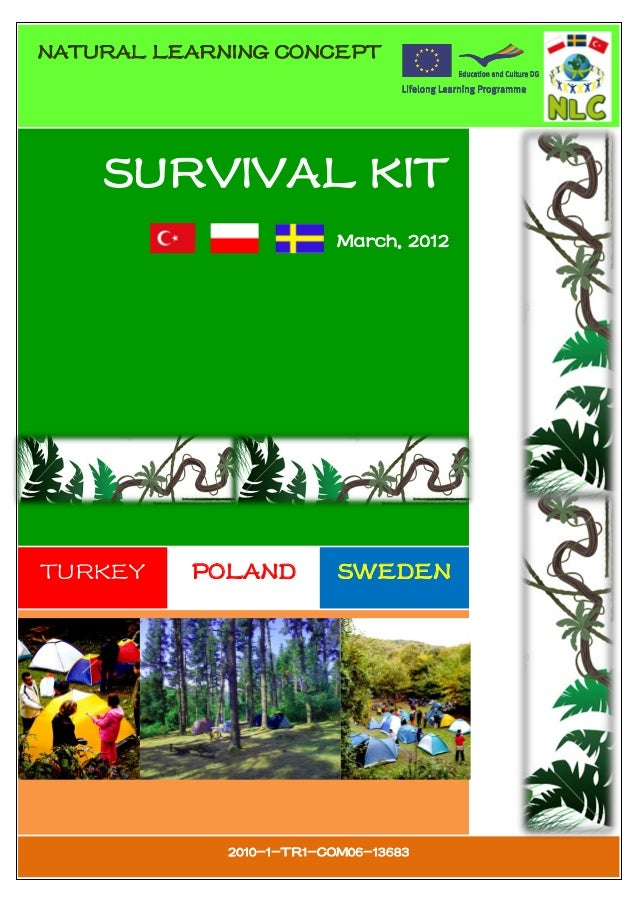 NATURAL LEARNING CONCEPT    SURVIVAL KIT                          March, 2012TURKEY    POLAND          SWEDEN             ...