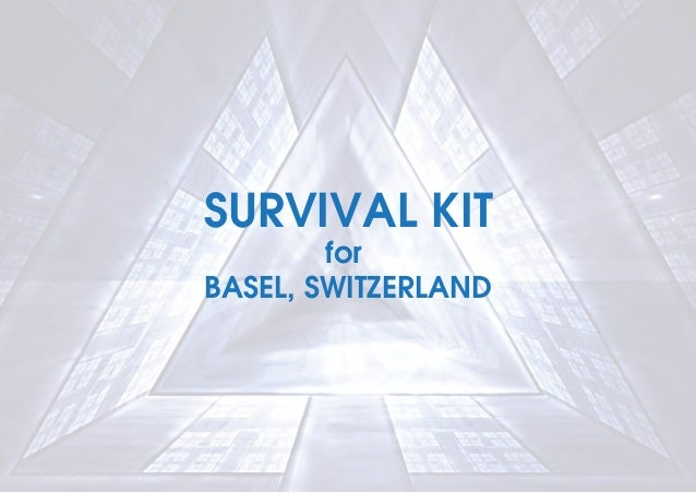 SURVIVAL KITforBASEL, SWITZERLAND