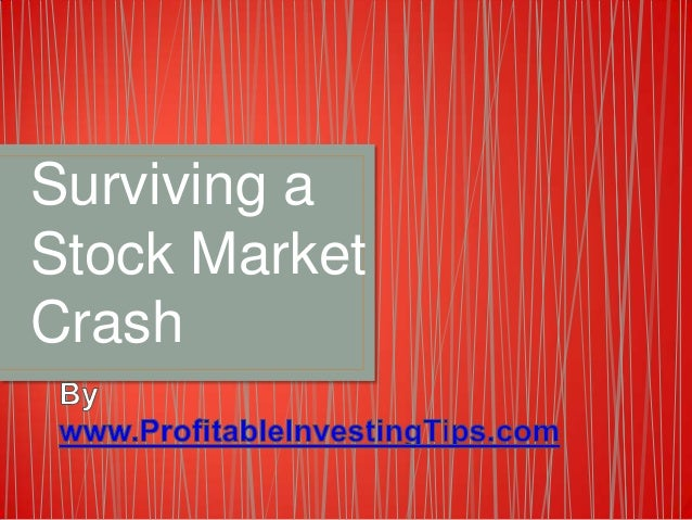 Surviving a Stock Market Crash