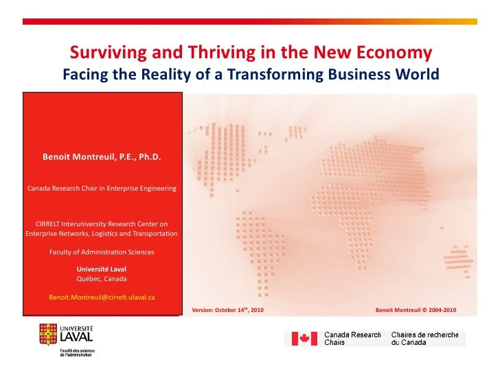 Surviving and thriving in the new economy   facing the reality of a transforming business world - benoit montreuil 2010-10-14