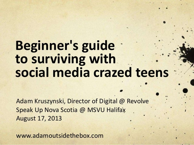 Beginner's guide to surviving with social media crazed teens