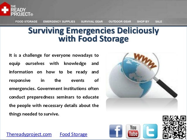 Surviving emergencies deliciously with food storage
