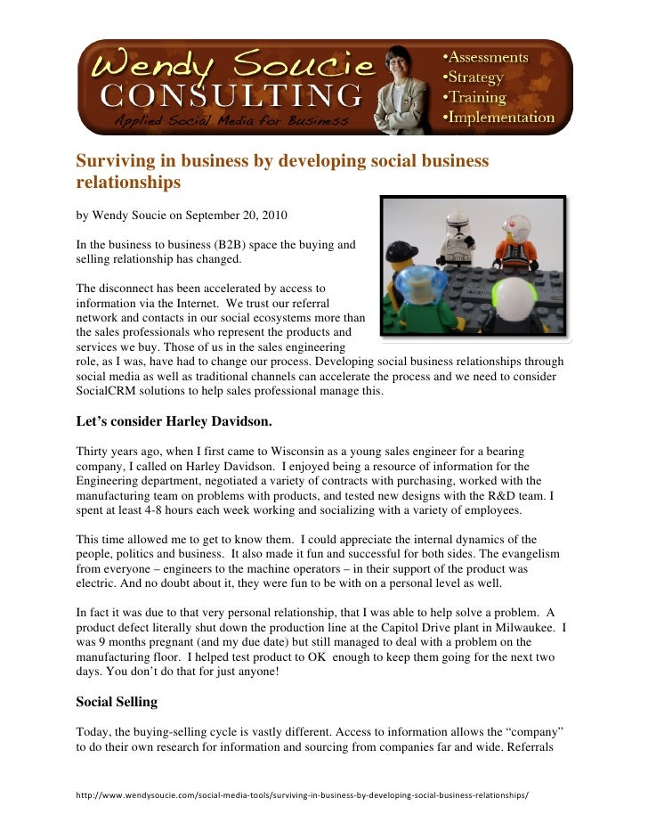 Surviving in business by developing social business relationships by Wendy Soucie on September 20, 2010  In the busine...