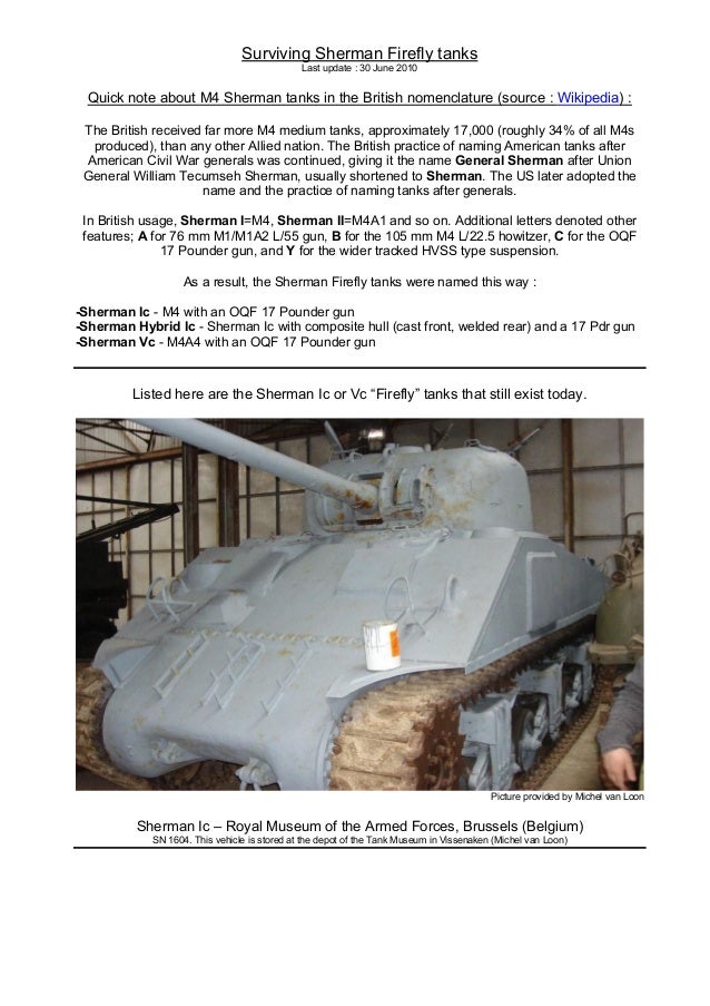 Surviving Sherman Firefly tanks Last update : 30 June 2010 Quick note about M4 Sherman tanks in the British nomenclature (...