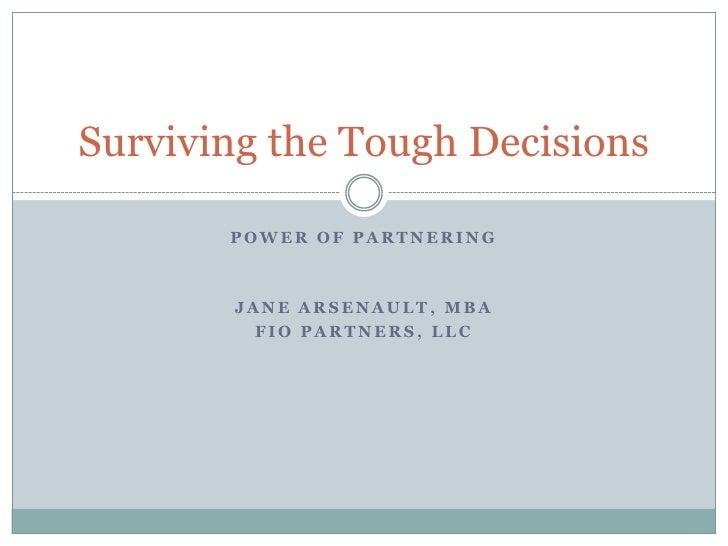Surviving The Tough Decisions