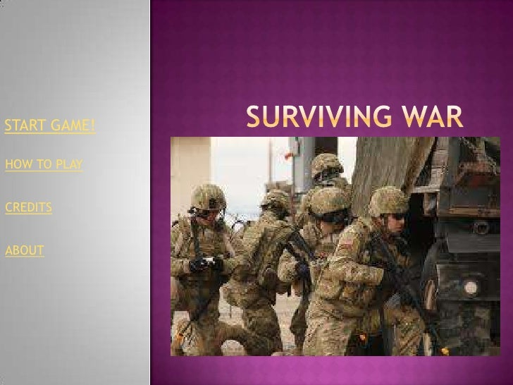 INTERACTIVE GAME: Surviving war