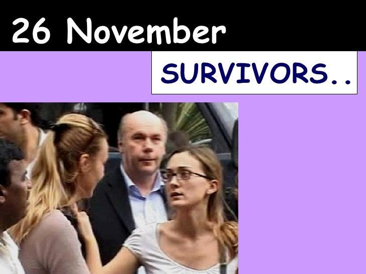 26 November SURVIVORS ..