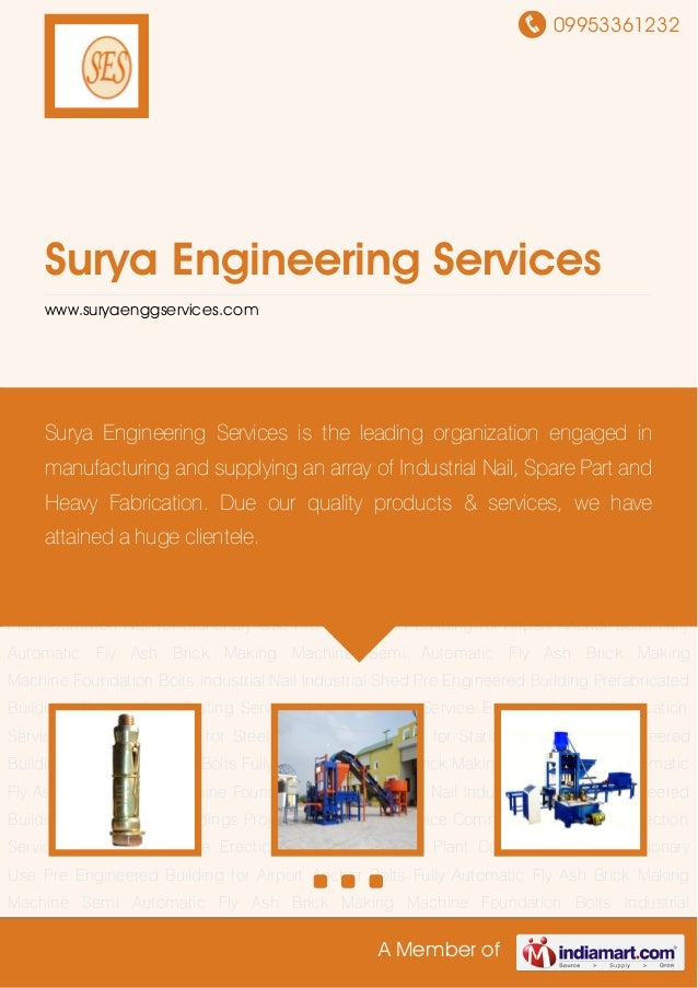 09953361232A Member ofSurya Engineering Serviceswww.suryaenggservices.comAnchor Bolts Fully Automatic Fly Ash Brick Making...