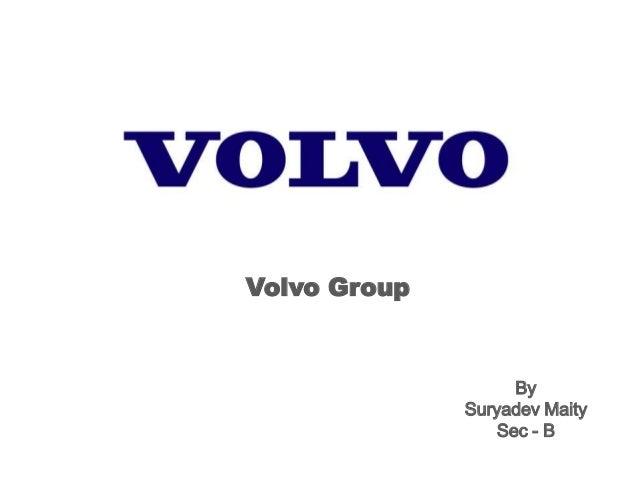 Volvo Group By Suryadev Maity Sec - B