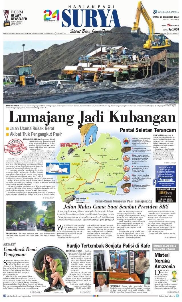 The Best OF Java Newspaper Indonesia Print  KAMIS, 26 DESEMBER 2013 NO. 044 TAHUN XXVII  Media Award (IPMA) 2013  TERBIT  ...