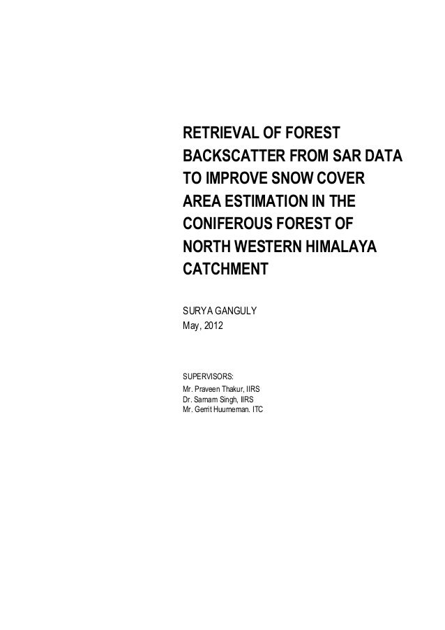 RETRIEVAL OF FOREST BACKSCATTER FROM SAR DATA TO IMPROVE SNOW COVER AREA ESTIMATION IN THE CONIFEROUS FOREST OF NORTH WEST...