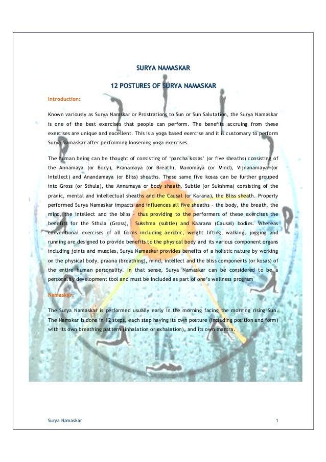 SURYA NAMASKAR 12 POSTURES OF SURYA NAMASKAR Introduction: Known variously as Surya Namskar or Prostrations to Sun or Sun ...