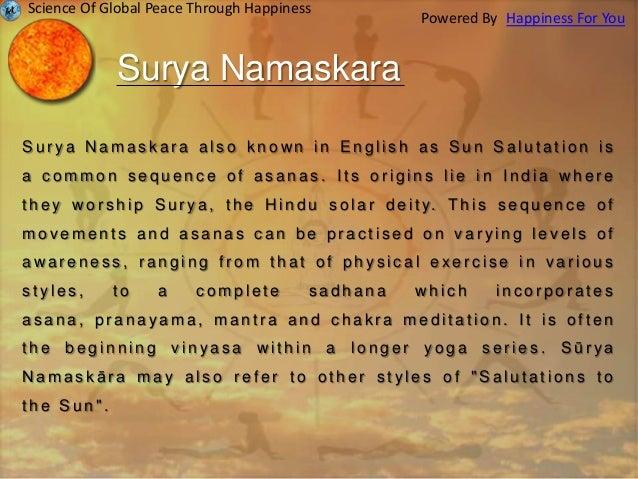 Surya Namaskara S u r y a N a m a s k a r a a l s o k n o wn i n E n g l i s h a s S u n S a l u t a t i o n i s a c o m m...