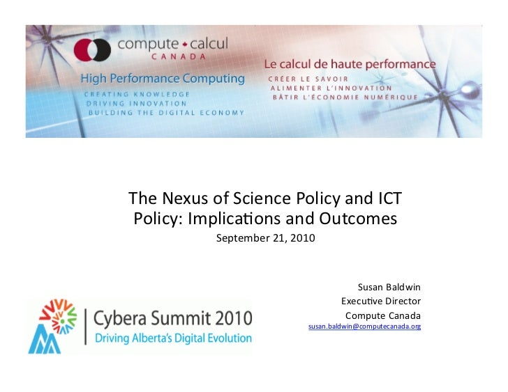 Nexus of Science Policy and ICT Policy: Implications and Outcomes - Susan Baldwin, Compute Canada