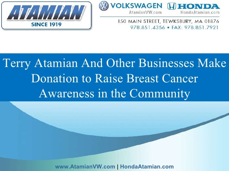 Terry Atamian And Other Businesses Make Donation to Raise Breast Cancer Awareness in the Community www.AtamianVW.com  |  H...