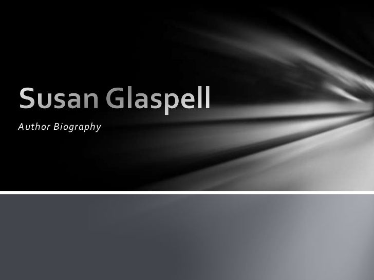 Susan glaspell