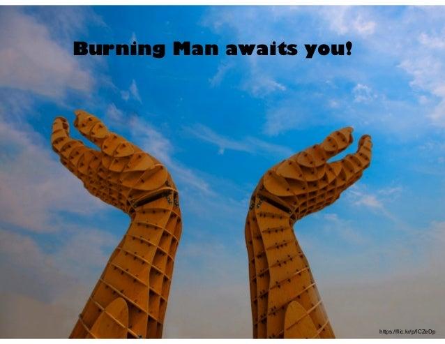 https://flic.kr/p/fCZeDp Burning Man awaits you!