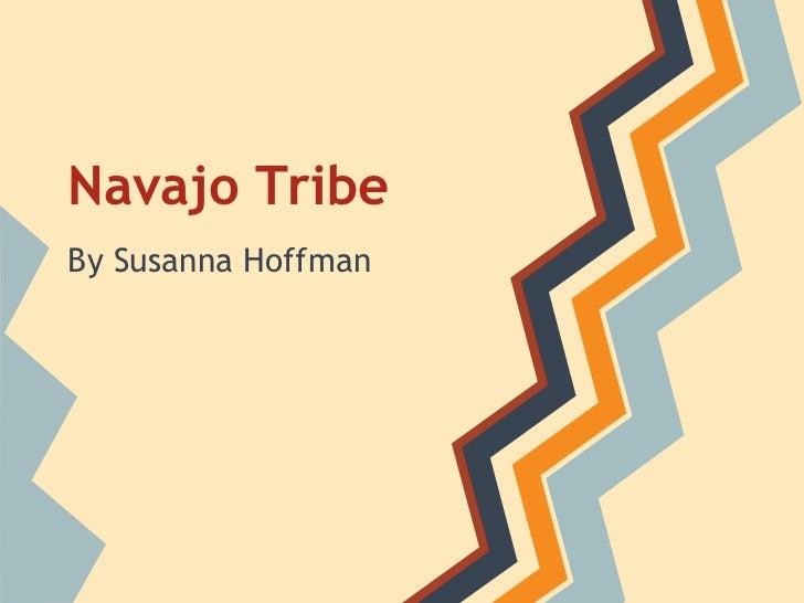 Navajo TribeBy Susanna Hoffman