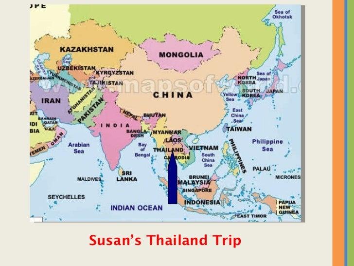 <ul><li>Susan's Thailand Trip </li></ul>