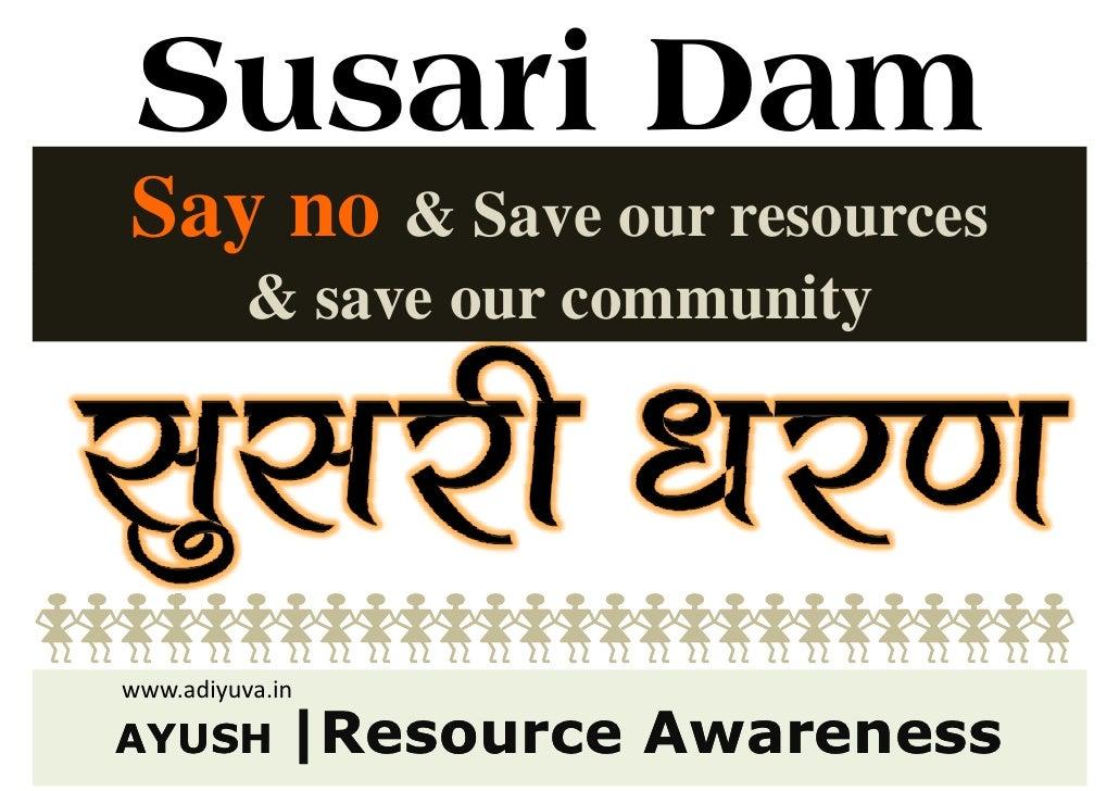 AYUSH awareness   Our Resources   Susari Dam Project