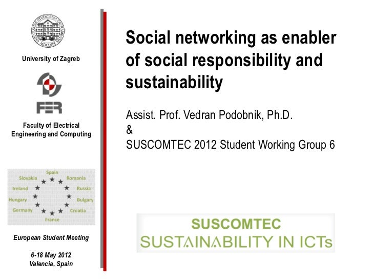 Social networking as enabler   University of Zagreb                            of social responsibility and               ...