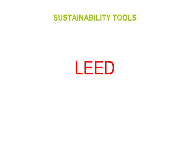 SUSTAINABILITY TOOLS LEED