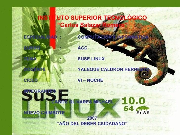 """INSTITUTO SUPERIOR TECNOLÓGICO """" Carlos Salazar Romero"""" ESPECIALIDAD  : COMPUTACION E INFORMATICA CURSO   : ACC TEMA : SUS..."""