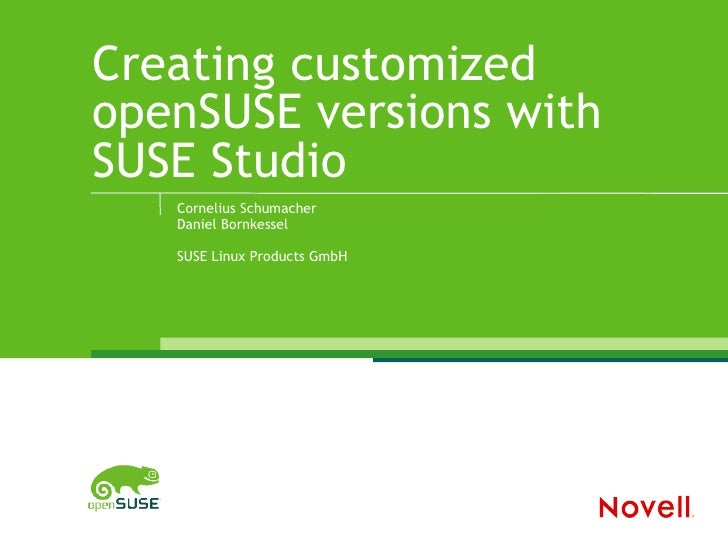 Creating customized openSUSE versions with SUSE Studio