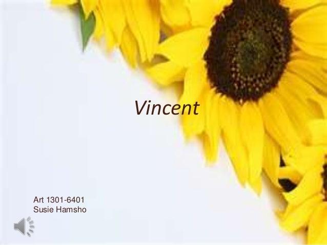 Vincent  Art 1301-6401 Susie Hamsho 1