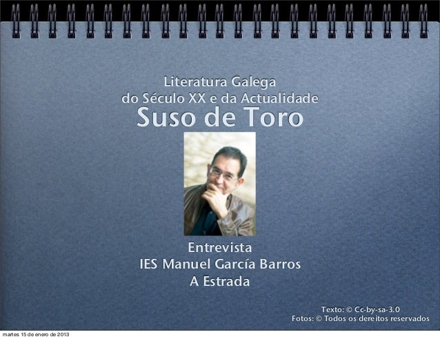 Literatura Galega                             do Século XX e da Actualidade                               Suso de Toro    ...