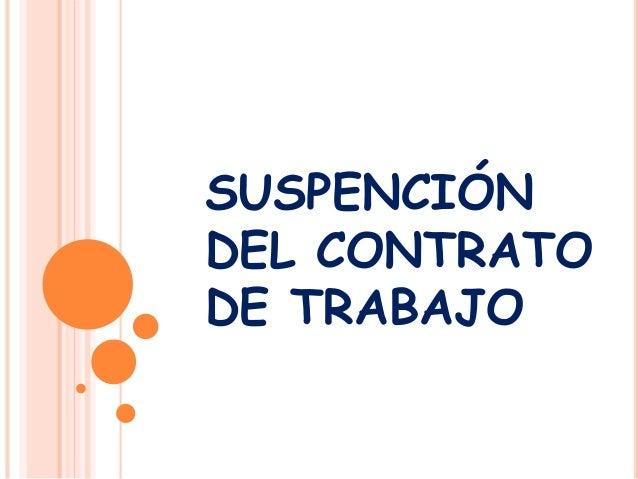 SUSPENCIÓN DEL CONTRATO DE TRABAJO