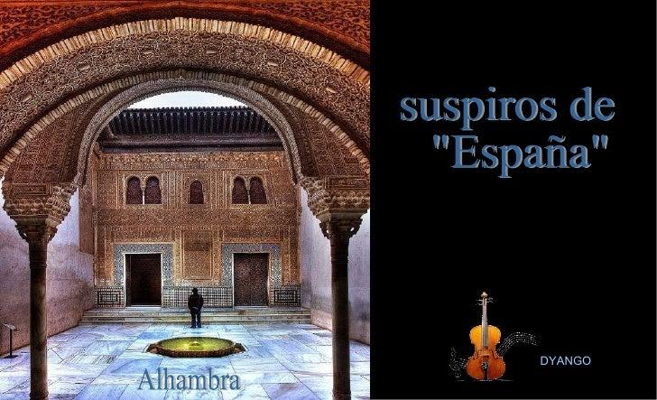 """DYANGO Alhambra suspiros de """"España"""""""