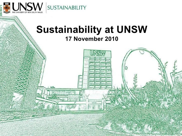 Sustainability at UNSW 17 November 2010