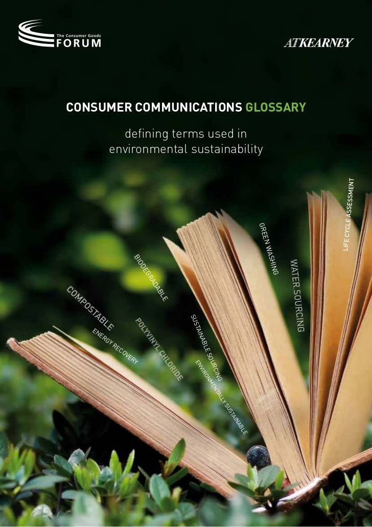 Consumer CommuniCations Glossary                   defining terms used in                 environmental sustainability    ...