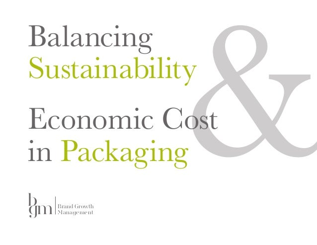 Balancing Sustainability & Economics in Packaging