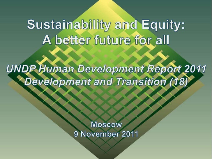 Sustainability and Equity: A better future for all