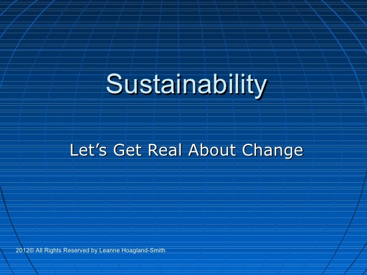 Sustainability Let\'s Get Real About Change