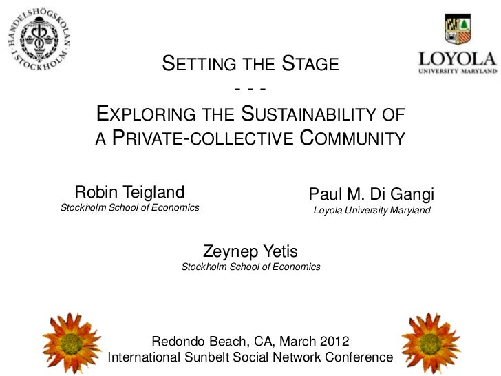 SETTING THE STAGE                     ---       EXPLORING THE SUSTAINABILITY OF       A PRIVATE-COLLECTIVE COMMUNITY   Rob...