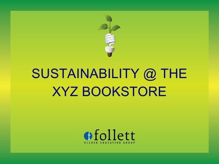 SUSTAINABILITY @ THE XYZ BOOKSTORE