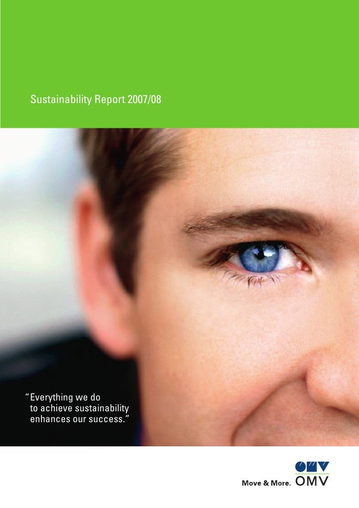 """Sustainability Report 2007/08"""" Everything we do  to achieve sustainability  enhances our success."""""""