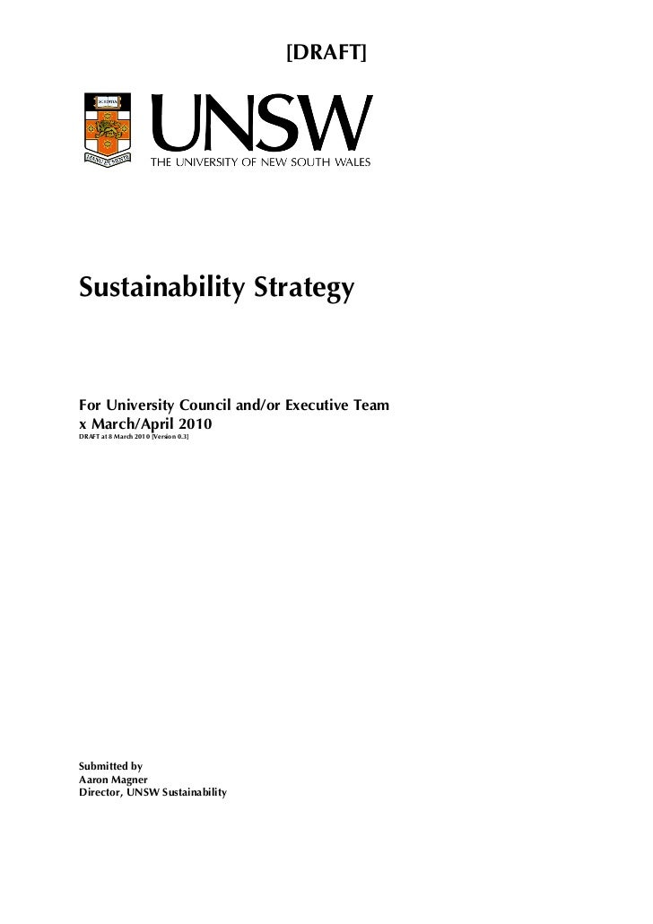 [DRAFT]     Sustainability Strategy    For University Council and/or Executive Team x March/April 2010 DRAFT at 8 March 20...