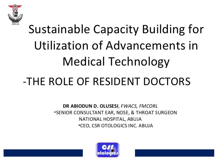 sustainable capacity building Utilization of Advancements in Medical Technology - The Role of Resident Doctors