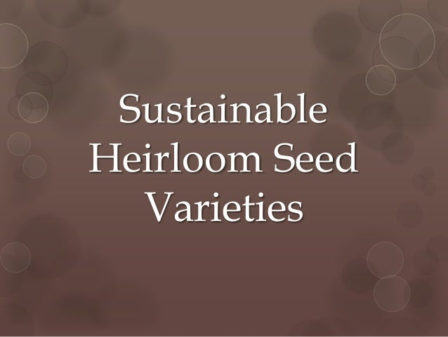 Sustainable Heirloom Seed Varieties