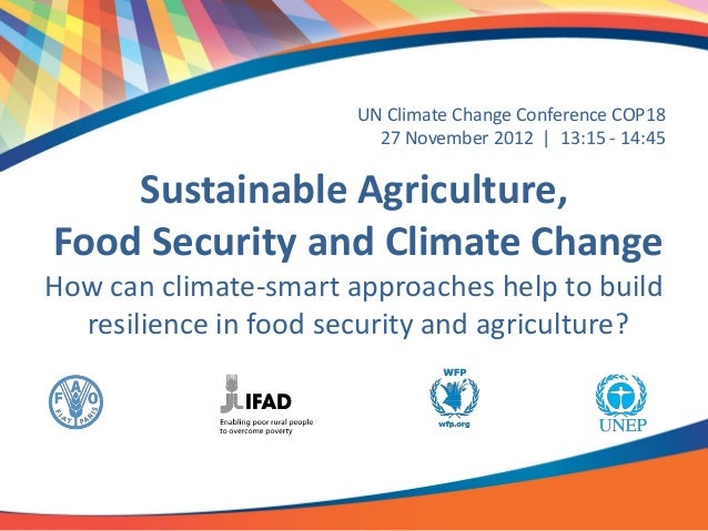Sustainable agriculture, food security and climate change