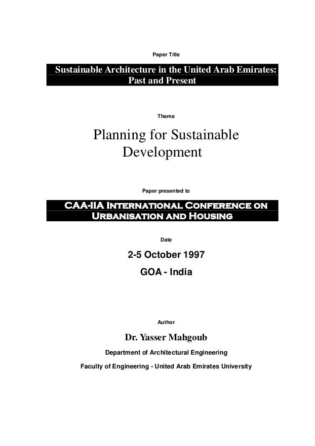 Paper Title Sustainable Architecture in the United Arab Emirates: Past and Present Theme Planning for Sustainable Developm...