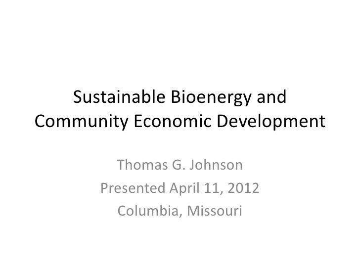 Sustainable bioenergy and community economic development
